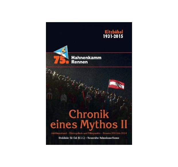 """© hahnenkamm.com / Die """"Chronik eines Mythos II"""" gibt es ab sofort beim K.S.C. zu kaufen."""