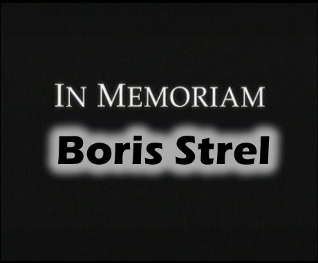 In Memoriam Boris Strel