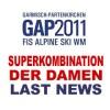 SKI WM 2011 – Superkombination der Damen – Letzte News – Die Stunde vor dem Rennen.
